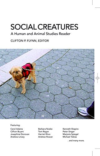 Social Creatures: A Human and Animal Studies Reader by Clifton P. Flynn (2009-01-22)