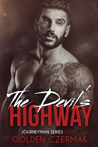 The Devil's Highway (Journeyman) (Volume 4)