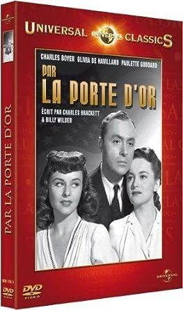La Porte D Or 1941 By Olivia De Havilland Paulette Goddard