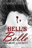 Hell's Belle, Cammie Eicher, 1607352745