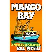 Mango Bay: A Mango Bob Adventure