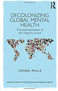 Amazon Com Global Mental Health Anthropological Perspectives