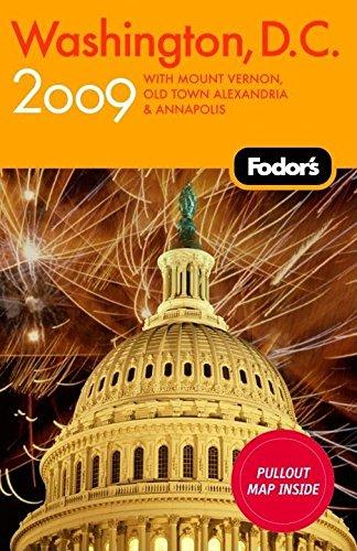 Fodor's Washington, D.C. 2009: with Mount Vernon, Alexandria & Annapolis (Travel Guide)