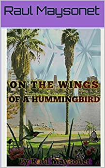 ON THE WINGS OF A HUMMINGBIRD: Transformation through application is possible.