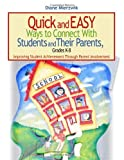 img - for Quick and Easy Ways to Connect With Students and Their Parents, Grades K-8: Improving Student Achievement Through Parent Involvement by Nancy Diane Mierzwik (2004-06-01) book / textbook / text book