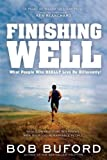 Finishing Well, Bob Buford, 1591451108