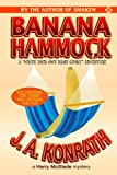 "Banana Hammock: A ""Write Your Own Damn Story"" Harry Mcglade Adventure"