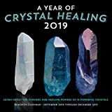 A Year of Crystal Healing 2019: 16-Month Calendar - September 2018 through December 2019