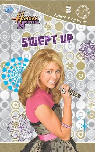 Disney Fiction Diaries: Swept Up Bk. 3: Hannah Montana ()