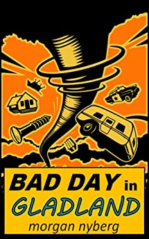 Bad Day in Gladland by [Nyberg, Morgan]