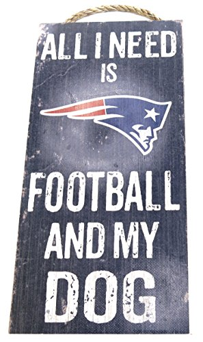 "New England Patriots , Wall Decor, Dog Sign, NFL , ""All I Ne"