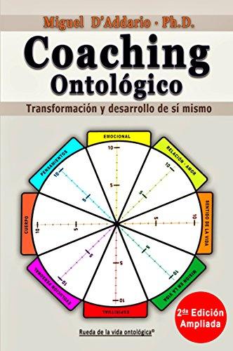 Coaching Ontológico: Transformación y desarrollo de sí mismo (Spanish Edition) by [D