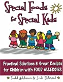 Special Foods for Special kids: Practical Solutions