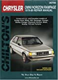 Chrysler Omni, Horizon, and Rampage, 1978-89 (Chilton Total Car Care Series Manuals)