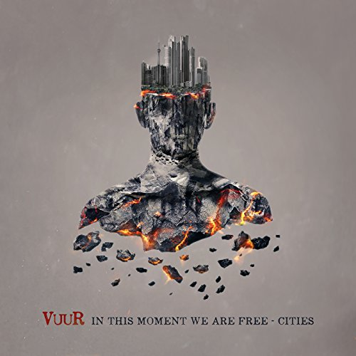 VUUR - In This Moment We Are Free  -  Cities - CD - FLAC - 2017 - JUST Download