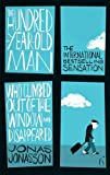 """The Hundred-Year-Old Man Who Climbed Out of the Window and Disappeared"" av Jonas Jonasson"