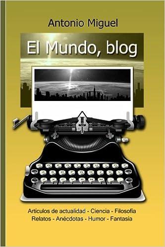 El Mundo, blog: Selección de artículos y relatos