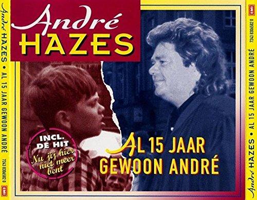 Andre Hazes - Al 15 Jaar Gewoon Andre (cd1) - Zortam Music