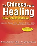 img - for The Chinese Way to Healing: Many Paths to Wholeness book / textbook / text book