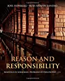 img - for Reason and Responsibility: Readings in Some Basic Problems of Philosophy 15th edition by Feinberg, Joel, Shafer-Landau, Russ (2013) Paperback book / textbook / text book