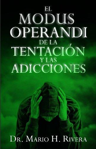 El Modus Operandi de la Tentación (Spanish Edition)