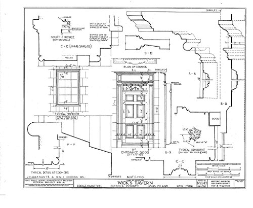 - Historic Pictoric Blueprint Diagram HABS NY,52-BRIG,1- (Sheet 8 of 10) - Wick's Tavern, Montauk Highway, Bridgehampton, Suffolk County, NY 44in x 32in
