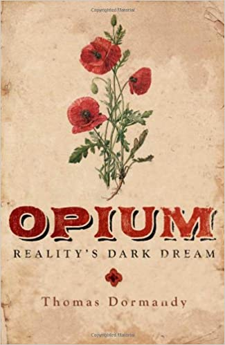 Opium: Realitys Dark Dream