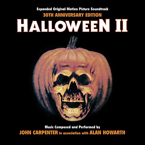 Halloween II - 30th Anniversary Expanded Original Motion Picture Soundtrack]()