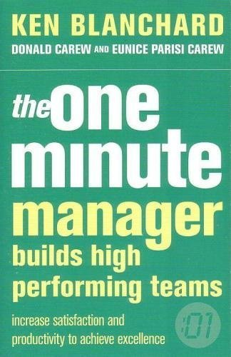 One Minute Manager Builds High Performing Teams by Kenneth H. Blanchard (2004-12-03)