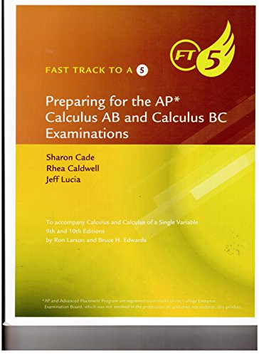 Fast Track to A 5: Preparing for the AP Calculus AB and Calculus BC Examinations -  Larson, Workbook, Workbook