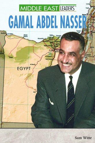 Gamal Abdel Nasser (Middle East Leaders)