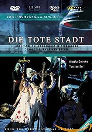 Korngold, Erich Wolfgang - Die Tote Stadt