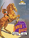 Annie Oakley, Told by Keith Carradine with Music by Los Lobos