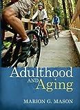 Adulthood & Aging 9780205433513