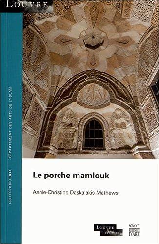 Téléchargement Le porche mamlouk pdf epub