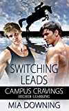 Switching Leads (Campus Cravings: Higher Learning)