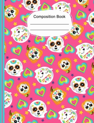 Colorful Hearts Cute Sugar Skulls Composition Notebook Wide Ruled Paper: 130 Lined Pages 7.44 x 9.69, Writing Journal, School Teacher, Students -