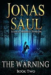 The Warning (A Sarah Roberts Thriller, Book 2)