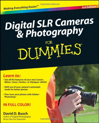 Digital SLR Cameras and Photography For