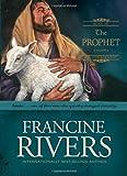 The Prophet, Francine Rivers, 0842382682