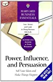 img - for Power, Influence, and Persuasion: Sell Your Ideas and Make Things Happen (Harvard Business Essentials) book / textbook / text book