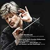 James MacMillan: Work for Chamber Orchestra with Soloists