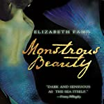 Monstrous Beauty | Elizabeth Fama