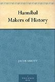 Hannibal Makers of History (English Edition)