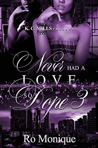 Never Had A Love So Dope 3