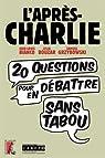 L'après-Charlie : 20 questions pour en débattre sans tabou par Jean-Louis Bianco