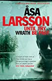 Front cover for the book Until Thy Wrath Be Past by Åsa Larsson