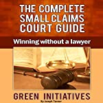 The Complete Small Claims Court Guide: Winning Without a Lawyer | Joseph Tanner