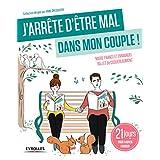 J'ARRÊTE D'ÊTRE MAL DANS MON COUPLE