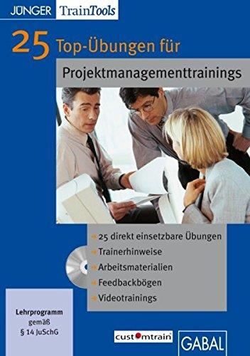 25 Top-Übungen für Projektmanagement-Trainings